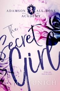 Cover Reveal & Excerpt The Secret Girl (Adamson All-Boys Academy) by CM Stunich