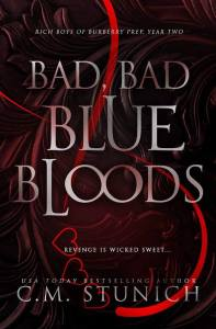 Book Review Bad, Bad BlueBloods by CM Stunich
