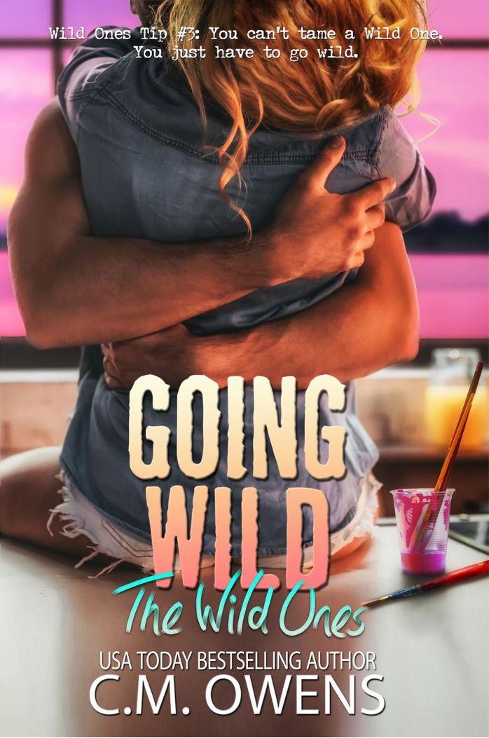 Going Wild (The Wild Ones #2) by C.M. Owens