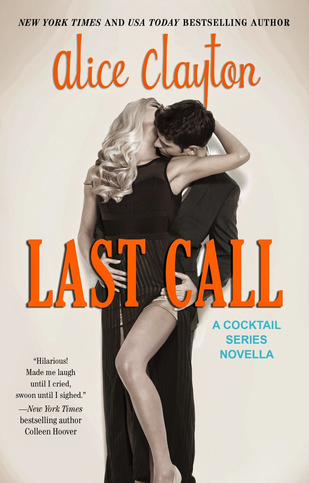 Last Call (The Cocktail Series Book 5) by Alice Clayton