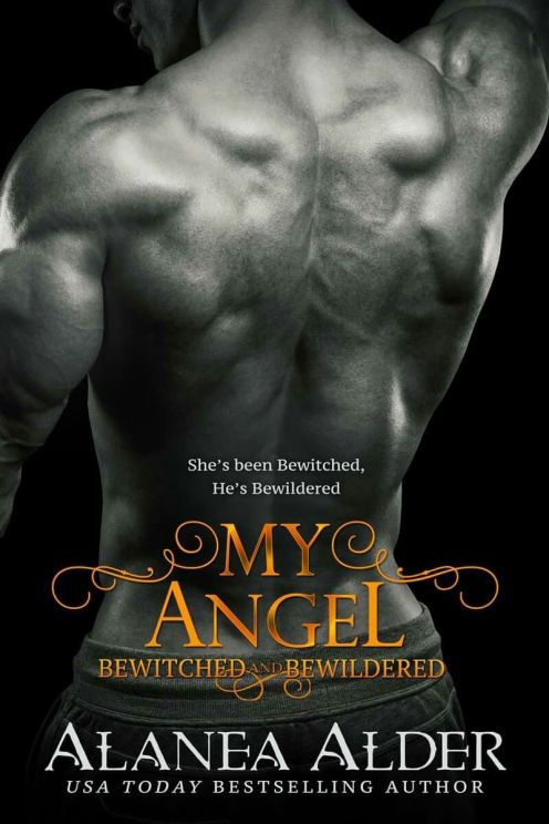 My Angel (Bewitched and Bewildered #9) by Alanea Alder