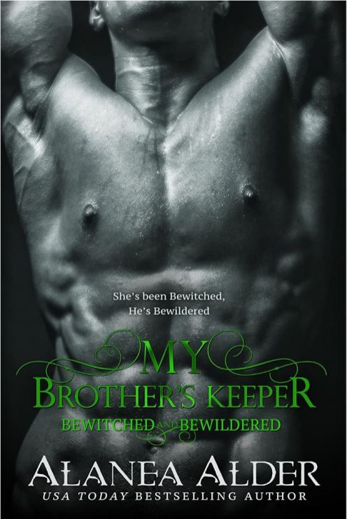My Brother's Keeper (Bewitched and Bewildered #5) by Alanea Alder