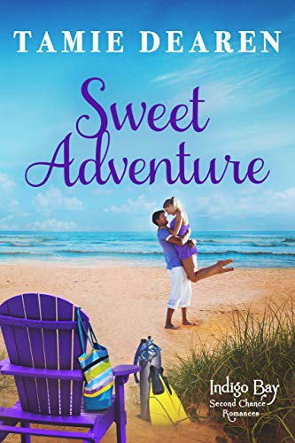 Sweet Adventure (Indigo Bay Second Chance Romances Book 6)