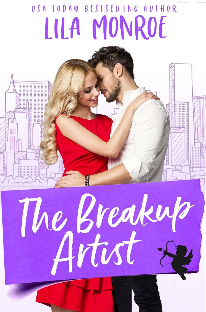 The Breakup Artist (Cupids Book 4) by Lila Monroe