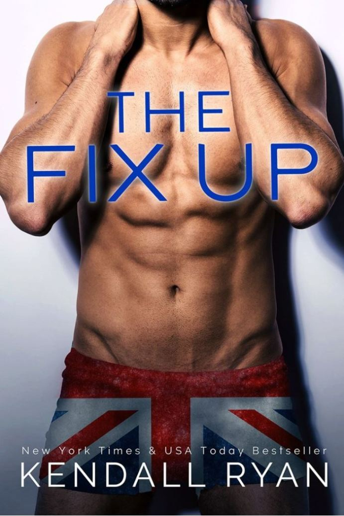 The Fix UP by Kendall Ryan