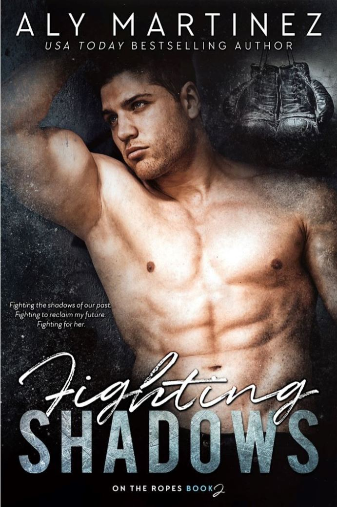 Fighting Shadows (On the Ropes #2)
