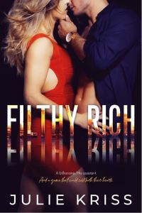 Filthy Rich (Filthy Rich, #1) by Julie Kriss