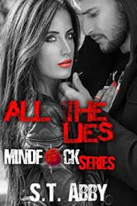 Book Review All The Lies (Mindf*ck Series Book 4) by S.T. Abby