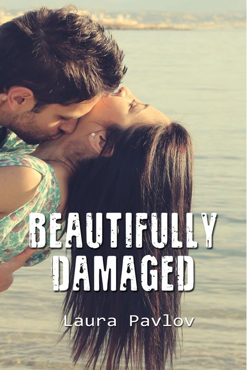 beautifully damaged laura pavlov