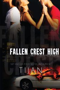 Fallen Crest High (Fallen Crest High Series #1) by Tijan