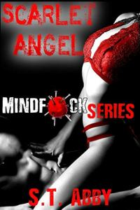 Book Review Scarlet Angel (Mindf*ck Series Book 3) by S.T. Abby