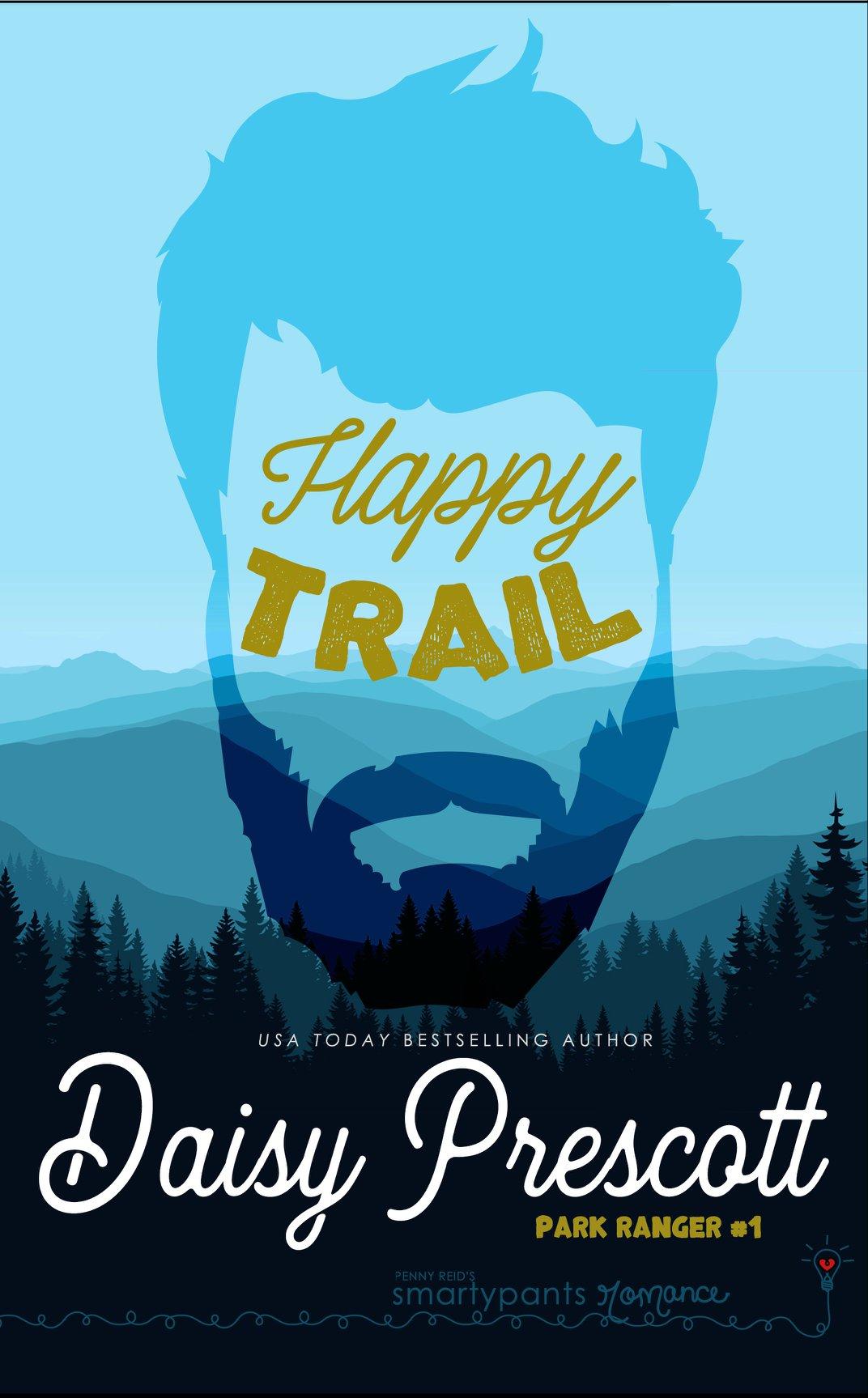 Happy Trail (Park Ranger #1) by Daisy Prescott