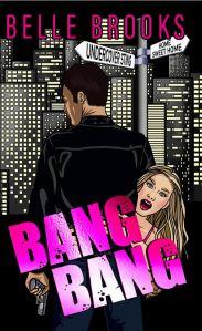 Bang Bang by Belle Brooks