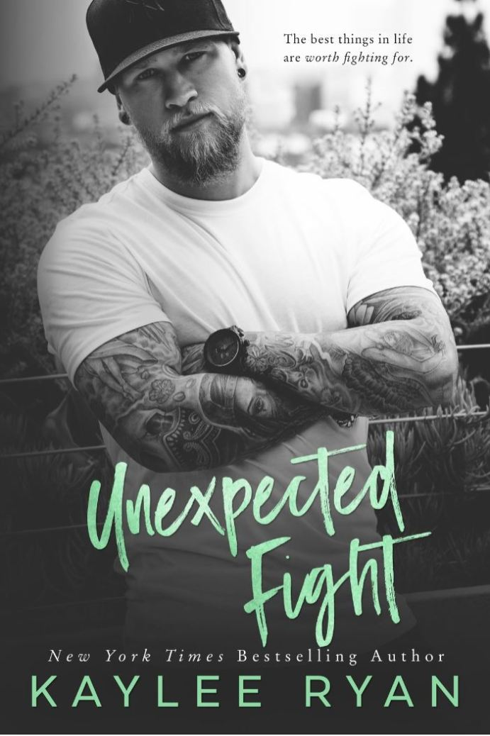 Unexpected Fight (Unexpected Arrivals #2) by Kaylee Ryan