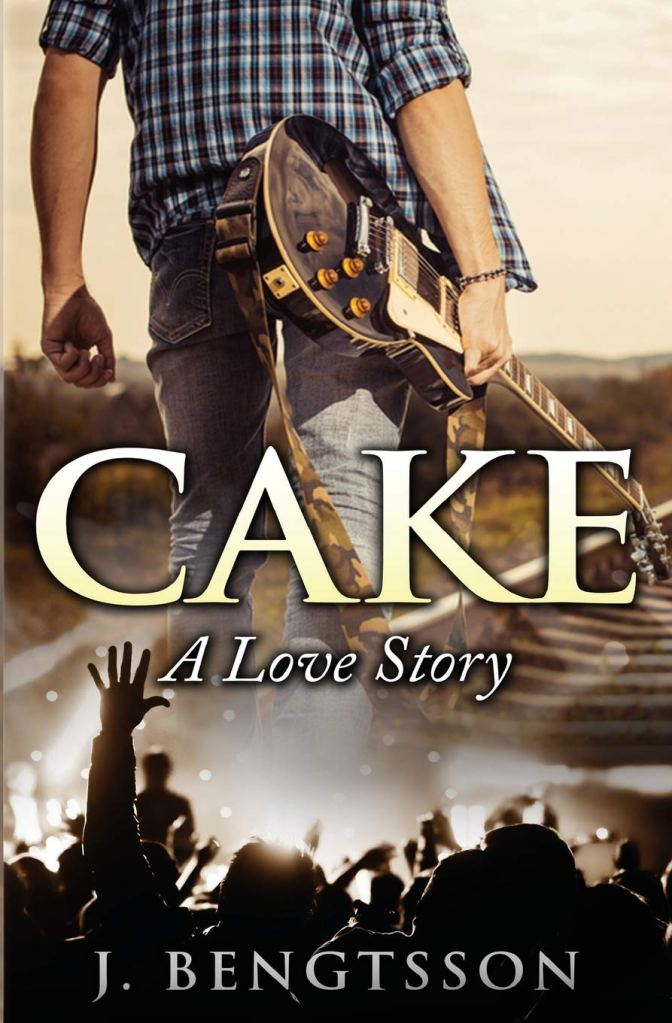Cake (Cake #1) by J. Bengtsson