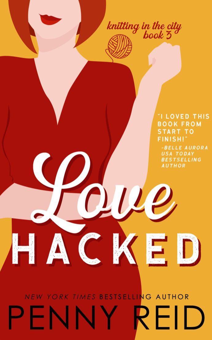 Love Hacked (Knitting in the City #3) by Penny Reid