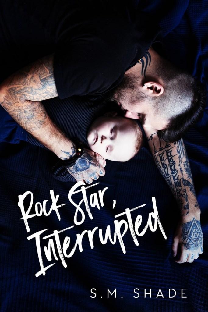 Rock Star, Interrupted (Tragic Duet #1) by S.M. Shade