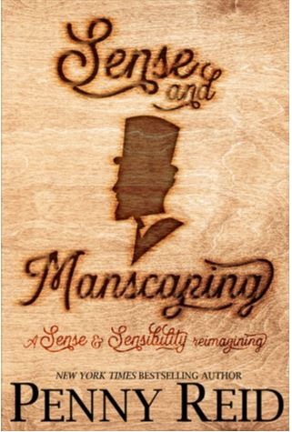 Sense and Manscaping (Ideal Man #3) by Penny Reid