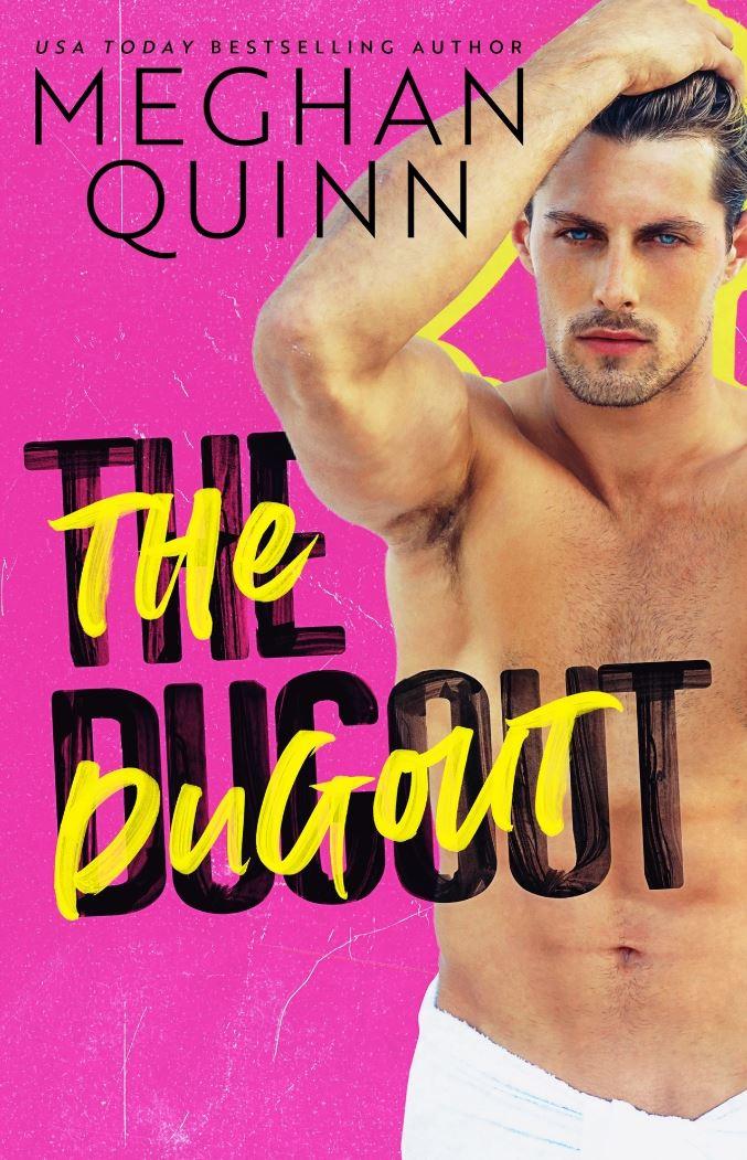 The Dugout by Meghan Quinn