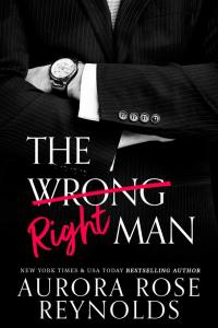 Cover Reveal The Wrong/Right Man by Aurora Rose Reynolds
