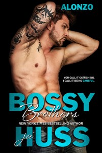 Alonzo (Bossy Brothers #5) by J.A. Huss