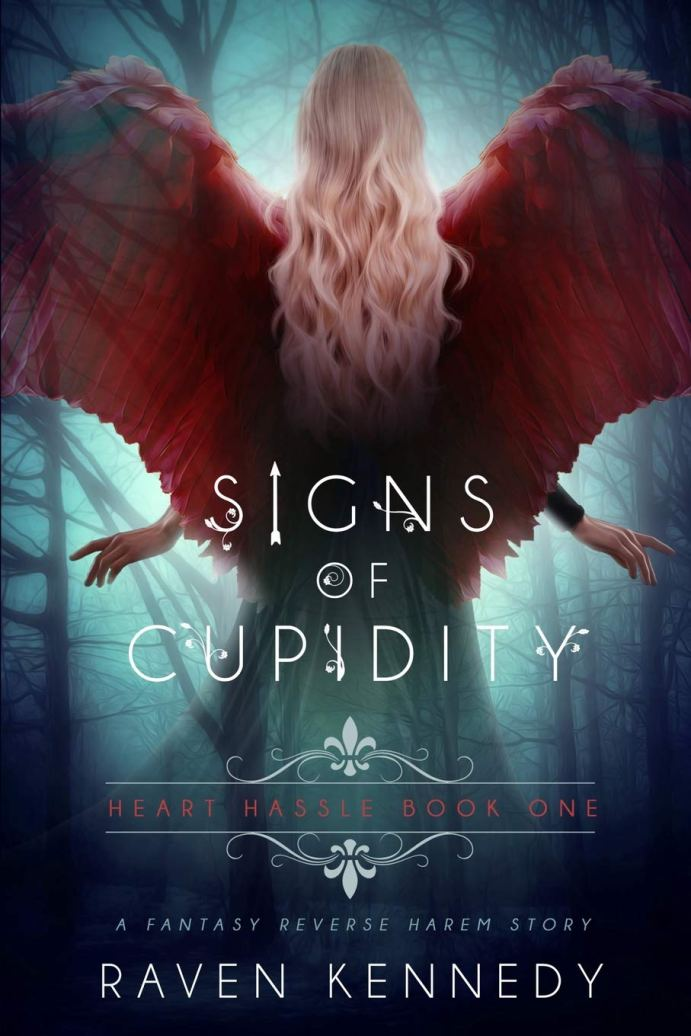 Signs of Cupidity (Heart Hassle #1) by Raven Kennedy