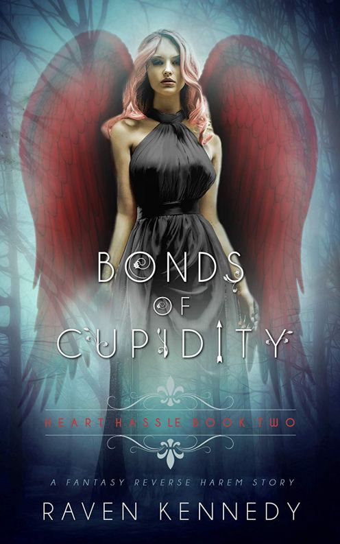 Bonds of Cupidity (Heart Hassle #2) by Raven Kennedy
