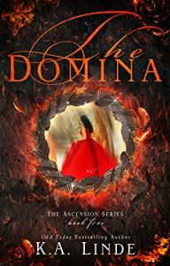 The Domina (Ascension #5) by K.A. Linde