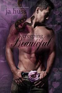 Creeping Beautiful (Creeping Beautiful #1) by JA Huss