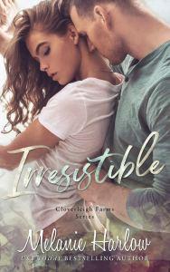 Irresistible(Cloverleigh Farms #1) by Melanie Harlow