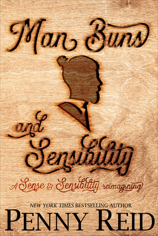 Man Buns and Sensibility (Ideal Man #2) by Penny Reid