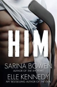 Him (Him #1) by Sarina Bowen & Elle Kennedy