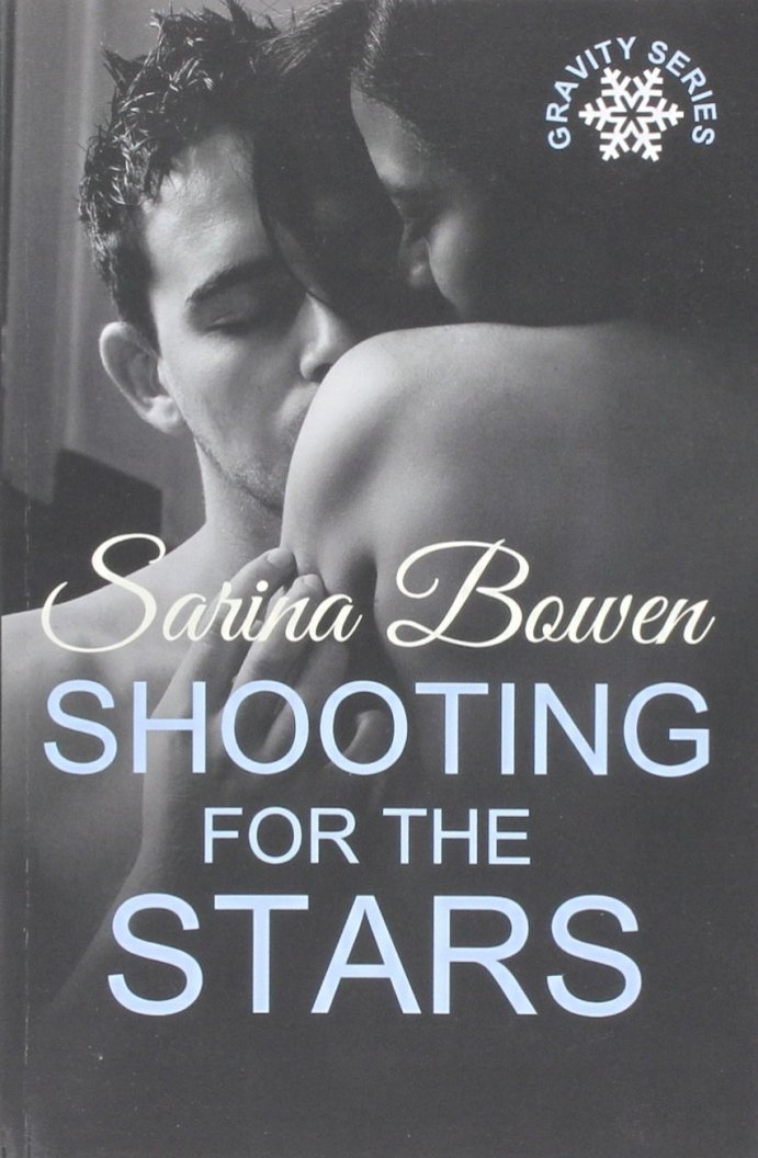 Shooting for the Stars (Gravity #3) by Sarina Bowen