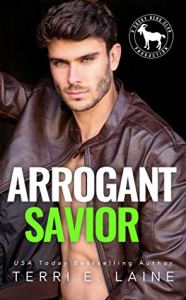 Arrogant Savior (Cocky Hero Club) by Terri E. Laine