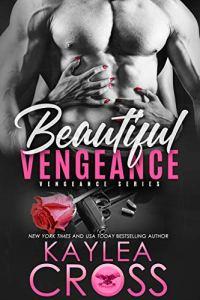 Beautiful Vengeance (Vengeance #5) by Kaylea Cross