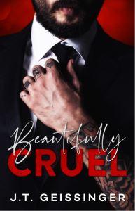 Beautifully Cruel by J.T. Geissinger