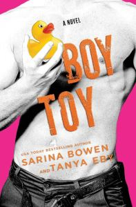 Boy Toy (Man Hands #3) by Sarina Bowen & Tanya Eby