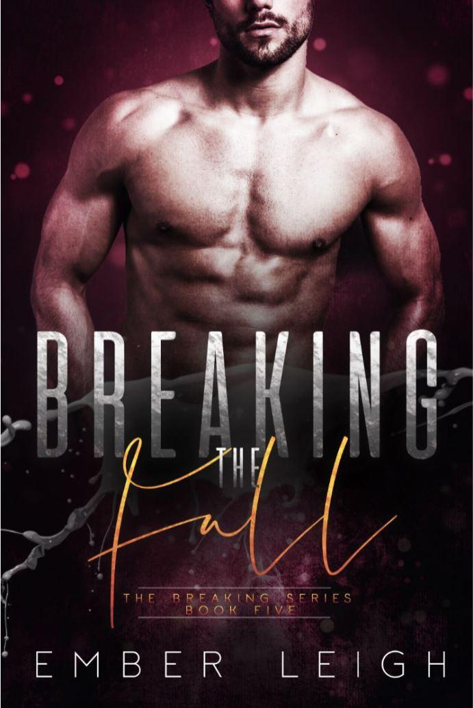 Breaking the Habit (The Breaking Series #5) by Ember Leigh
