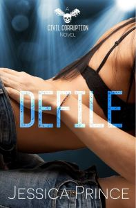 Defile (Civil Corruption #2) by Jessica Prince