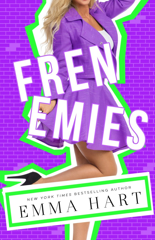 Frenemies by Emma Hart
