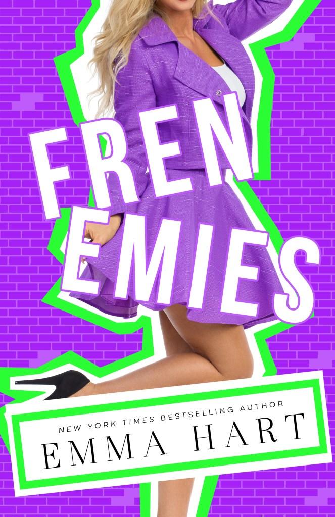 Frenemies by Emma Hart