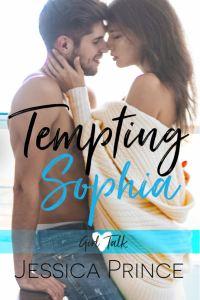 Tempting Sophia (Girl Talk #2) by Jessica Prince
