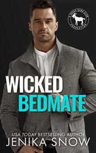 Wicked Bedmate (Cocky Hero Club) by Jenika Snow