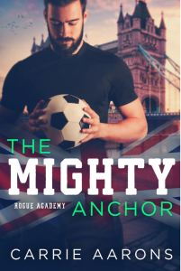 The Mighty Anchor (Rogue Academy #3) by Carrie Aarons