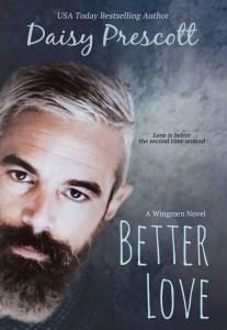 Better Love (Wingmen #4) by Daisy Prescott