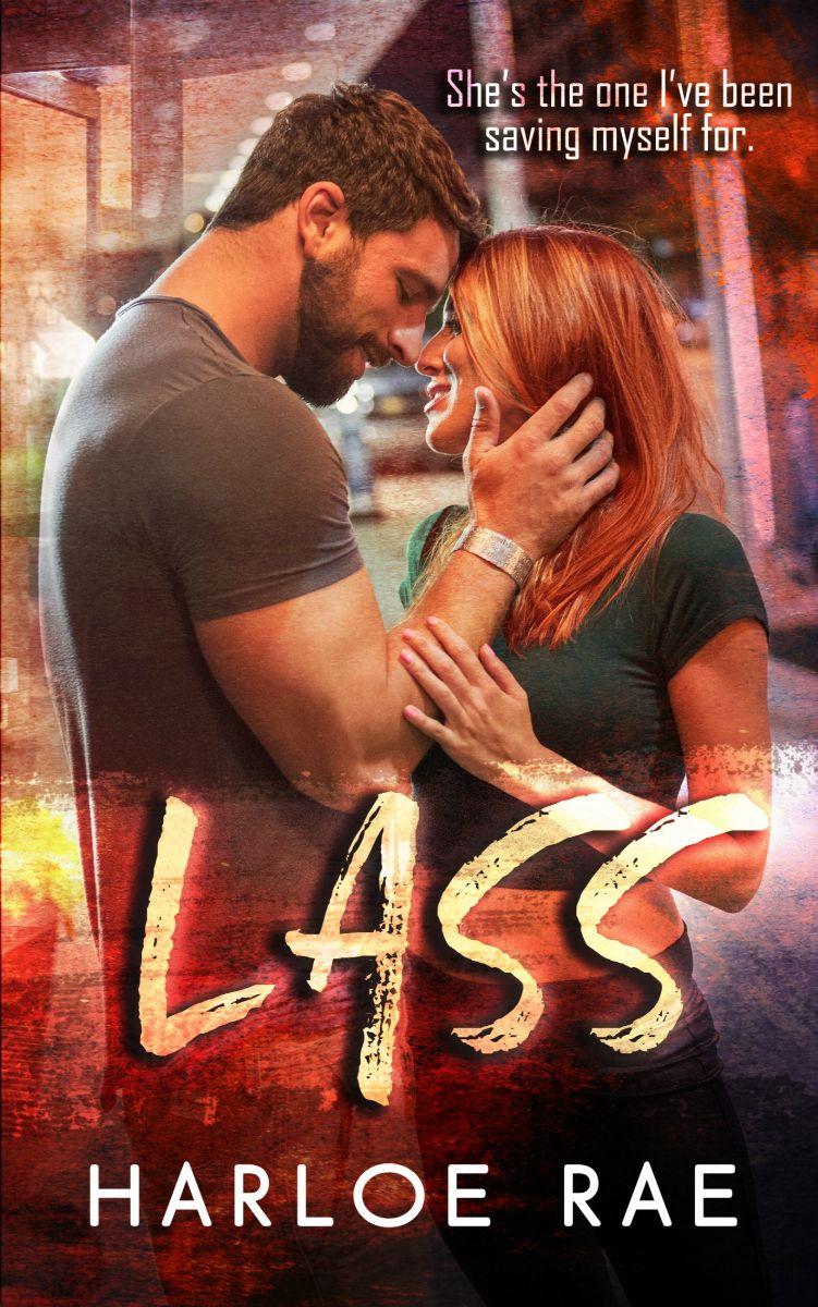 Lass (#BitterSweetHeat #3) by Harloe Rae