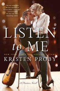 Listen to Me (Fusion #1) by Kristen Proby