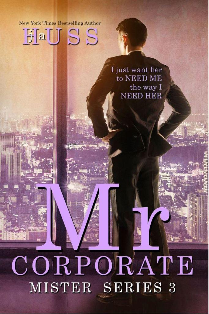Mr. Corporate (Mister #3) by J.A. Huss