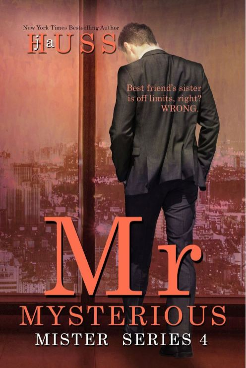 Mr. Mysterious (Mister #4) by J.A. Huss