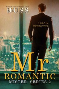Mr. Romantic (Mister #2) by J.A. Huss
